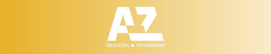 A-Z ÜBERSETZUNG + TEXTPRODUKTION